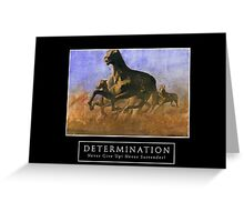 Determination Greeting Card