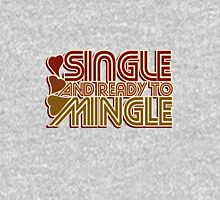 Singe and Ready to Mingle Womens Fitted T-Shirt