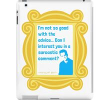 Chandler Bing - Sarcastic Comment - FRIENDS iPad Case/Skin