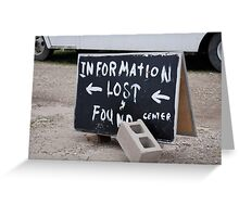 Information Lost Greeting Card