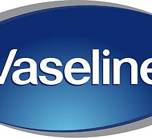 Vaseline (Best Quality) by joesci