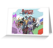 Azeroth time - The Alliance Greeting Card