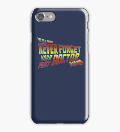 You Never Forget Your First Doctor - Doc Brown Mashup iPhone Case/Skin