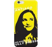 Santiago Kind Sober and Fully Dressed iPhone Case/Skin