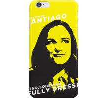 Santiago Kind Sober and Fully Dressed iPhone Case/Skin