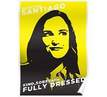 Santiago Kind Sober and Fully Dressed Poster