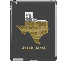Drink Local (TX) iPad Case/Skin