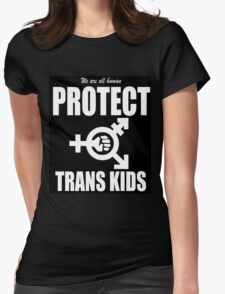 PROTECT TRANS KIDS Womens Fitted T-Shirt