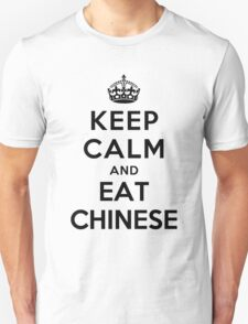 Keep Calm and eat Chinese T-Shirt