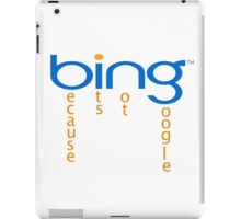 bing-google iPad Case/Skin