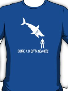 Shark.K.O. Outta Nowhere T-Shirt