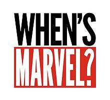 When's Marvel  by SwagGeenaDavis