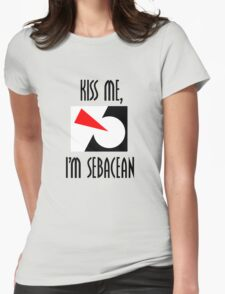 Kiss me, I'm Sebacean (light) Womens Fitted T-Shirt