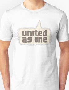 united as one T-Shirt