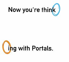 Now You're Thinking With Portals by SimplyAbi