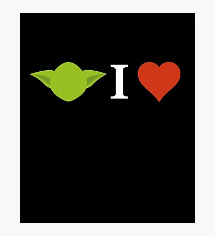 Yoda I Love (black) Photographic Print