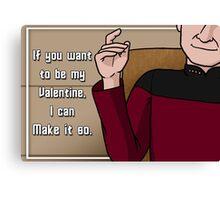 Make it so, Valentine Canvas Print