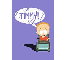 Timmy! Photographic Print