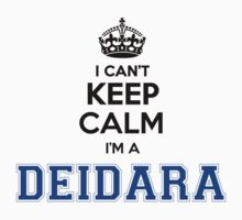 I cant keep calm Im a DEIDARA by icant