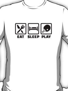 Eat Sleep Play Ping Pong T-Shirt