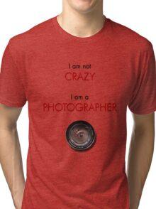 CRAZY PHOTOGRAPHER Tri-blend T-Shirt