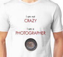 CRAZY PHOTOGRAPHER Unisex T-Shirt