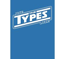 use the types (dark) Photographic Print