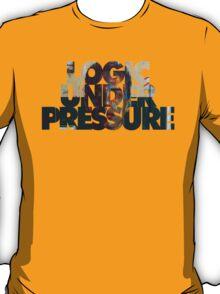 Logic Under Pressure T-Shirt