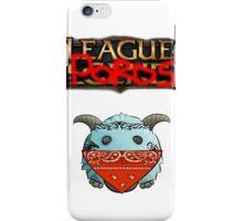 league of poros iPhone Case/Skin