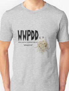 WWPDD - whoop'd do Unisex T-Shirt