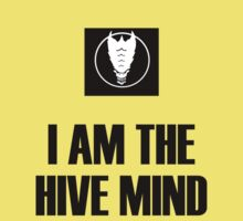 I Am The Hive Mind Kids Clothes