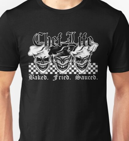 Laughing Chef Skulls: Baked, Fried, Sauced Unisex T-Shirt