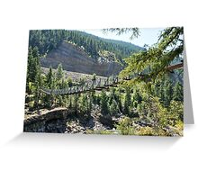 Kootenai Falls Suspension Bridge, Libby Montana Greeting Card