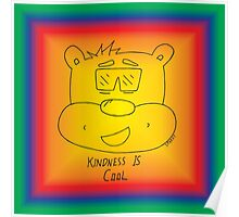 Kindness Is Cool - Rainbow Poster