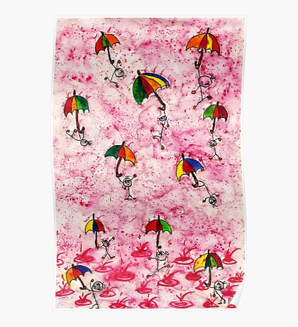 I want to dance in the rain! Poster