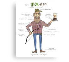 The Hickster Canvas Print