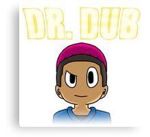 Dr. Dub Canvas Print