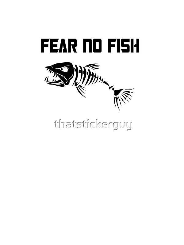Fear no fish stickers by tony bazidlo redbubble for Fear no fish