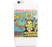 Doctor Neff Madhouse of mystery iPhone Case/Skin