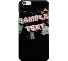 SAMPLE TEXT XXX MLG TRICKSHIRTXxXxX45 iPhone Case/Skin