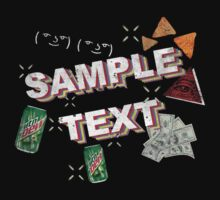 SAMPLE TEXT XXX MLG TRICKSHIRTXxXxX45 by Gloomer