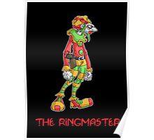 clowns of terror: the ringmaster! Poster