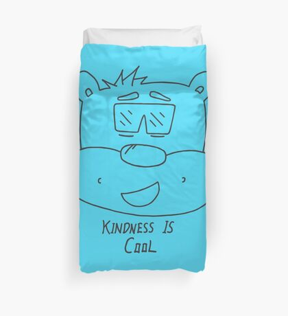 Kindness Is Cool  Duvet Cover