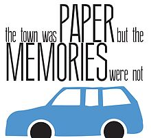 The Town was Paper, The memories were Not by TheWhiteRabbitt