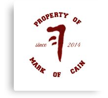 Property of Mark of Cain Canvas Print
