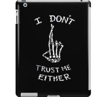 I Don't Trust Me Either (Luke Hemmings Shirt) iPad Case/Skin