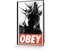 OBEY! Sauron's Witch King Greeting Card