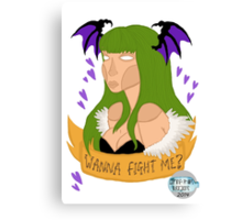 Wanna fight me? Canvas Print