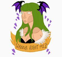 Wanna fight me? Unisex T-Shirt
