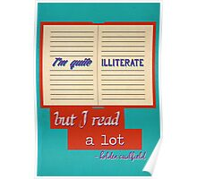 I'm Quite Illiterate Poster